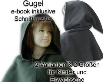 Mittelalter Gugel Schnittmuster e-book