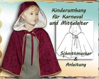 ebook Schnittmuster Mittelalter Umhang für Kinder Cape Karneval Pelerine