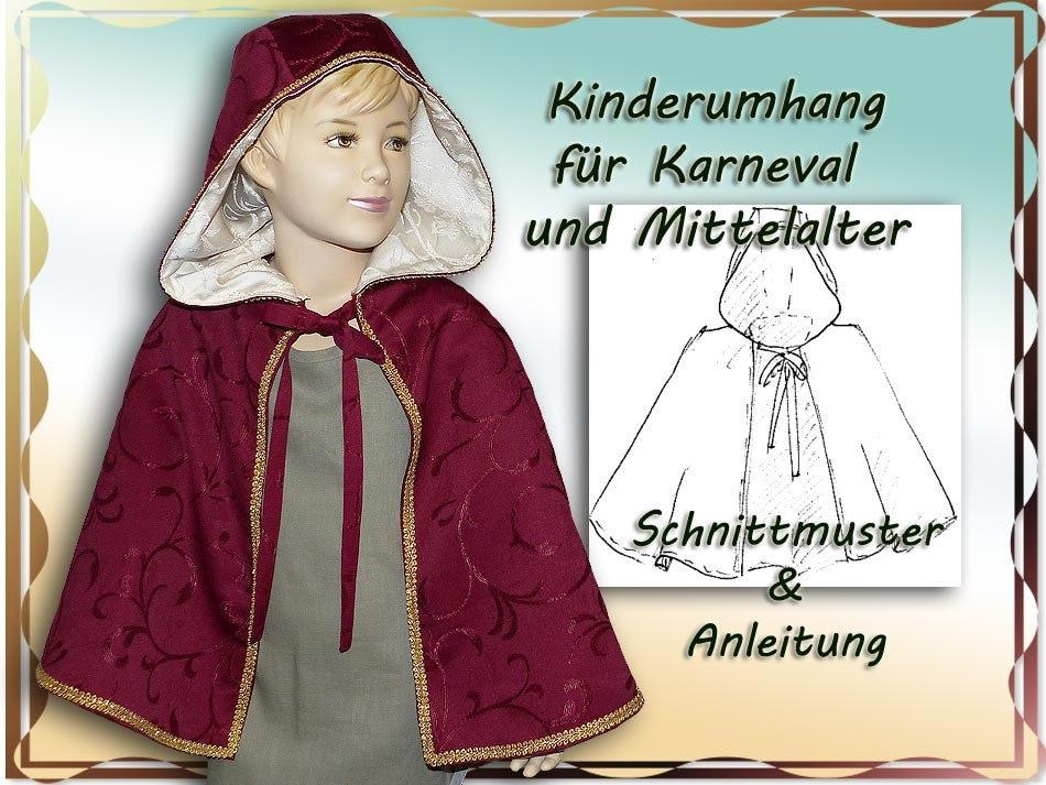ebook Schnittmuster Mittelalter Umhang für Kinder Cape Hoody
