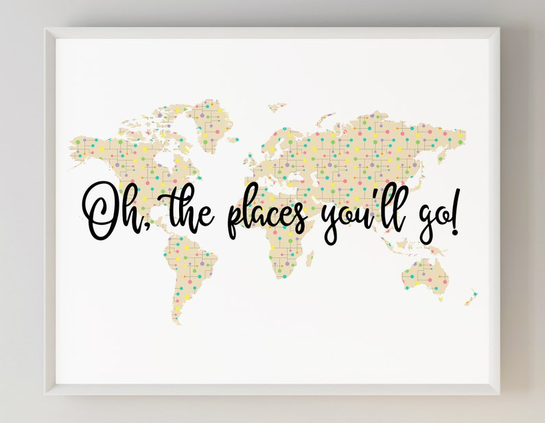 image about Oh the Places You'll Go Printable identify Oh The Sites Youll Move Printable Nursery Artwork, Entire world Map Wall Artwork, Environment Map Print, Little ones Entire world Map, Explorer Nursery, Drive Nursery Programs