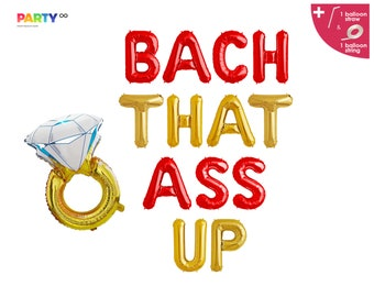 Bachelorette Party Decorations Banner | Bach That Ass Up Balloon Banner | Boujee Bachelorette Decor | Ring Balloon