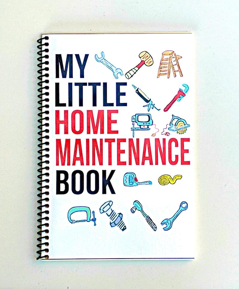 My Little Home Maintenance Book Home Repair Handyman Book image 0