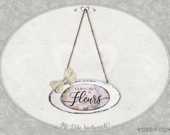 """Decorative hanger """"Fleurs"""" / door sign shabby-chic/ sign with saying"""