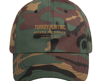 c69d12b7 Turkey Hunting Makes Me Happy Father's Day Gift Idea Ball Cap Dad hat