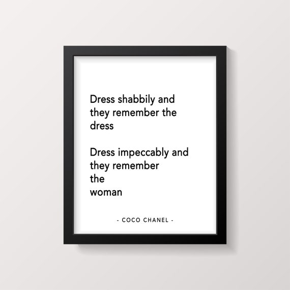 Coco Chanel Quote Print Dress Shabbily And They Remember The Etsy