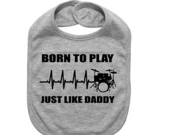 Born to Play Drums with Daddy Baby Bandana Bib Mummy pink//blue