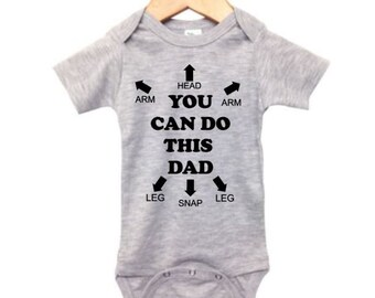 abad19fa5 You Can Do This Dad, Funny Baby Outfit, Trendy Baby Onesie, Baby Shower,  Baby Shower Gift, Cute Baby Outfit, Dad To Be, Dad Life, Newborn