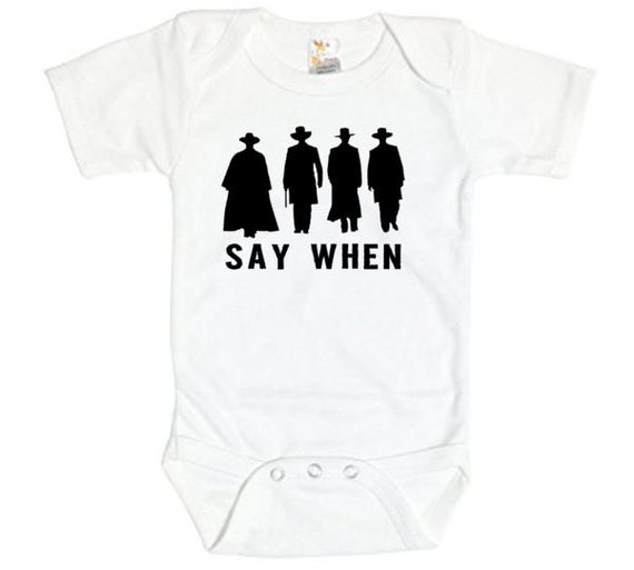 3ac2103acce Tombstone Onesie Say When Doc Holiday Bodysuit Doc Holiday
