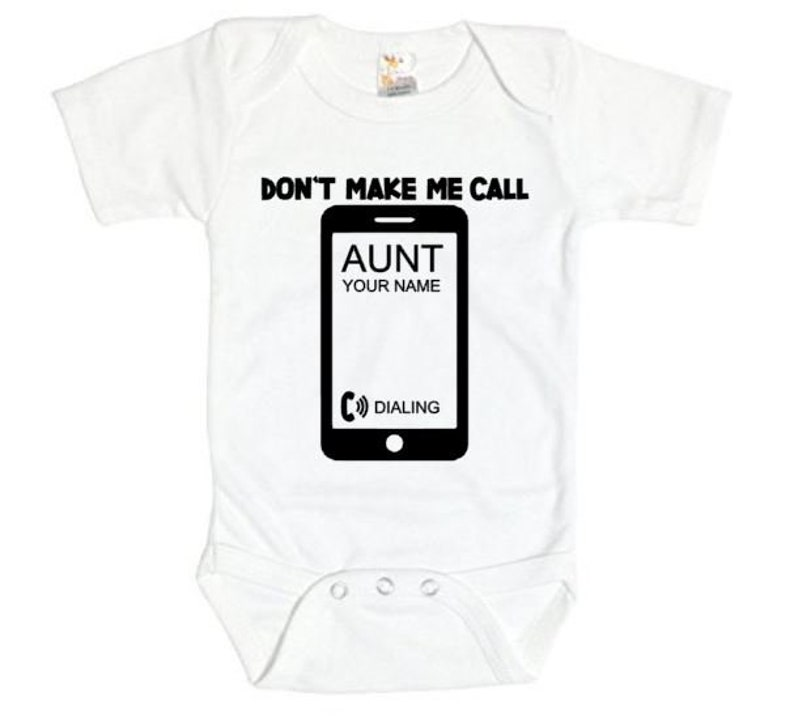 Dont Make Me Call My Auntie Personalized Long Sleeve Baby Vests Bodysuits Unisex