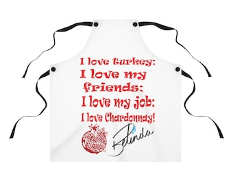 Rocky Flintstone I love turkey, friends, job and Chardonnay Belinda Blinked Apron.