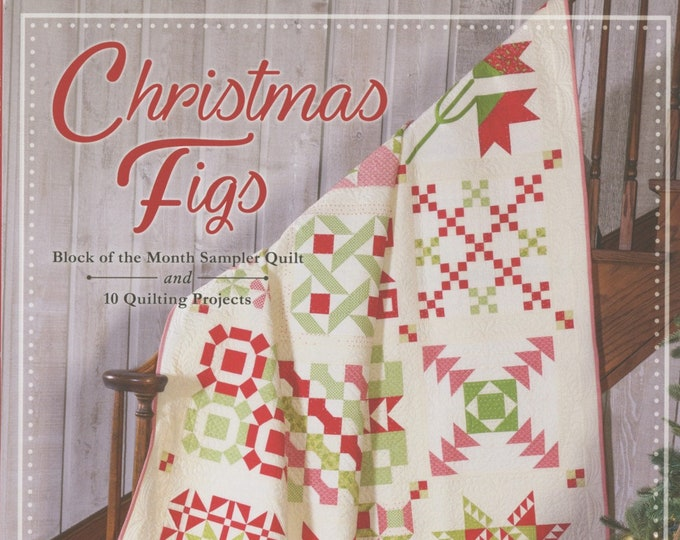 Christmas Figs Block of the Month Book by Fig Tree & Co.