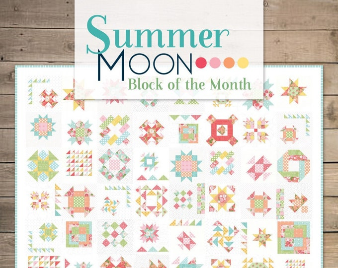 Featured listing image: Summer Moon Block of the Month Book by Carrie Nelson