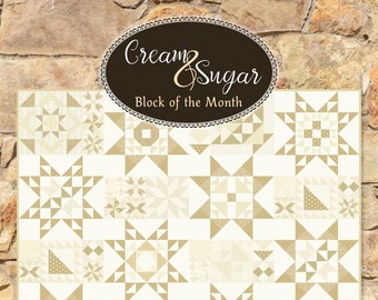 Cream & Sugar Block Of The Month from It's Sew Emma