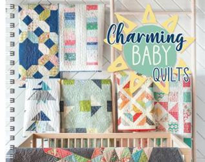 Charming Baby Quilts Book by Melissa Corry