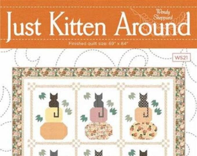 Just Kitten Around By Wendy Sheppard