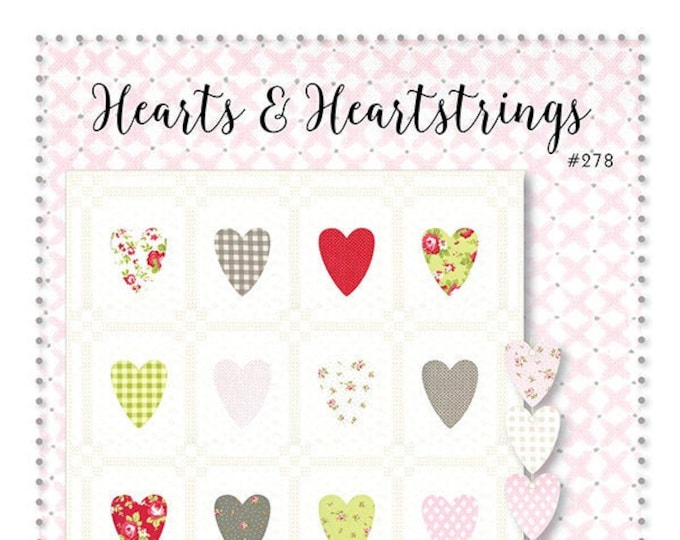 Hearts & Heartstrings Quilt Pattern by Brenda Riddle Designs