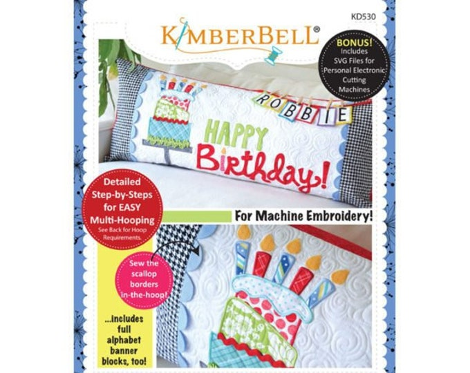 Happy Birthday! Bench Pillow Machine Embroidery CD by Kimberbell