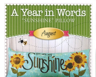 """A Year In Words """"Sunshine"""" Bench Pillow Pattern by Shabby Fabrics"""