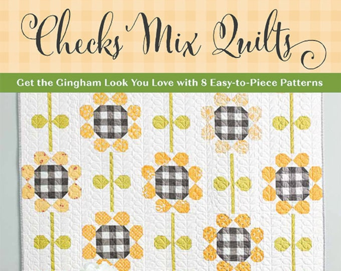 Checks Mix Quilts Book by Corey Yoder