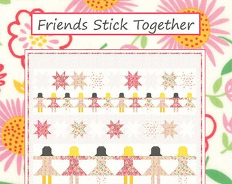 Friends Stick Together Quilt Pattern by Coack House Designs