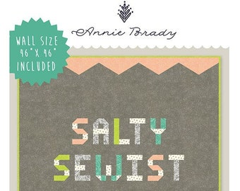 Salty Sewist Quilt Pattern by Annie Brady
