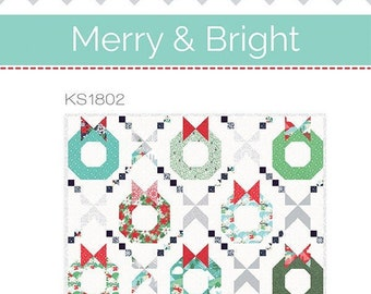 Merry & Bright Quilt Pattern by Kate Spain