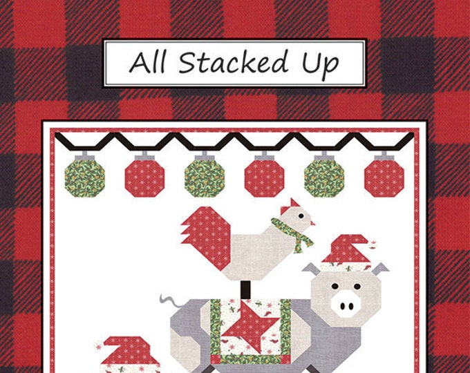 All Stacked Up Quilt Pattern by Coach House Designs