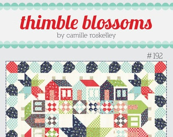 Summerville Quilt Pattern from Thimble Blossoms