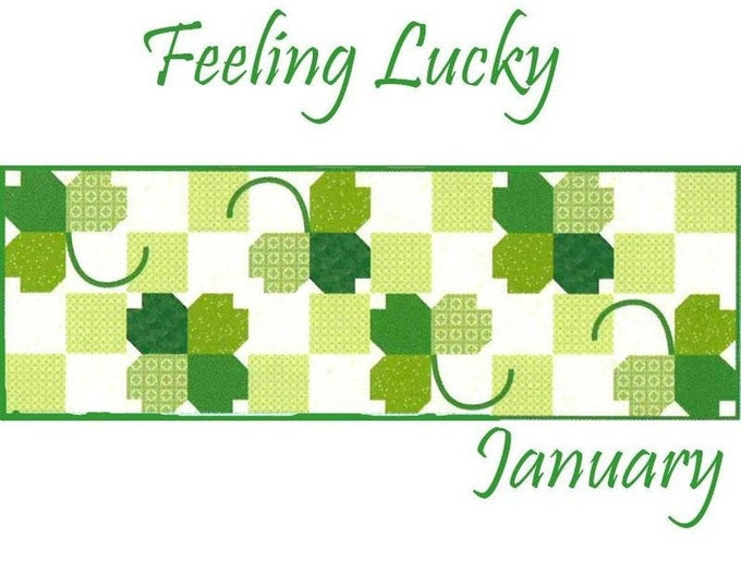 """Free Shipping! """"Feeling Lucky"""" Riley Blake Table Runner of the Month Kit - January 2020"""