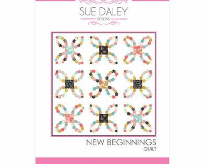 New Beginnings Quilt Pattern by Sue Daley Designs