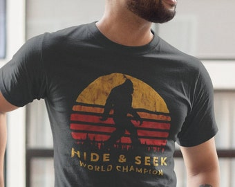 dd72d9e13 Bigfoot Sasquatch Hide And Seek World Champion Funny T shirt