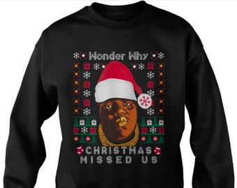 wonder why christmas missed us funny ugly christmas sweater jumper sweatshirt