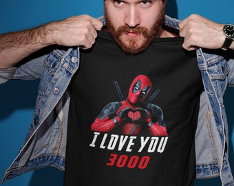 b3fc7d32 Deadpool Love You 3000 Movie Inspired Father's Day Shirt