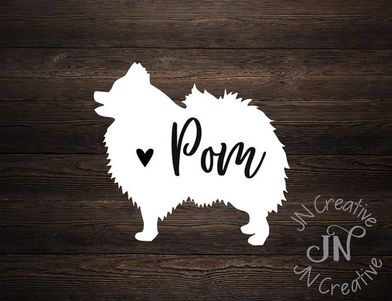 I Love My Pomeranian Dog Name Custom Decal Choose Color V and T Gifts