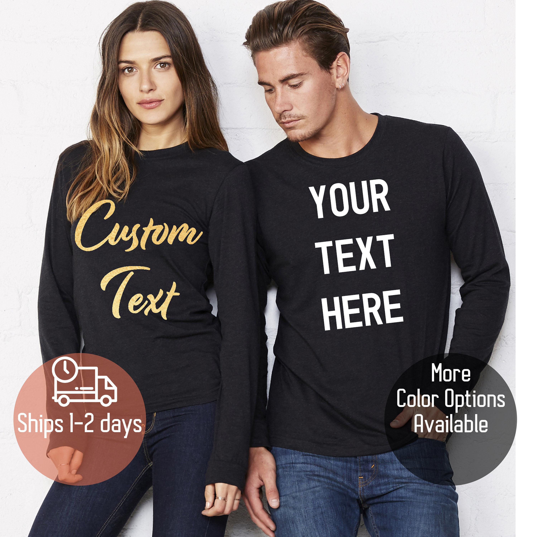 c9e104cd Custom Long Sleeve Shirt Custom T-shirt Long Sleve Men Women | Etsy