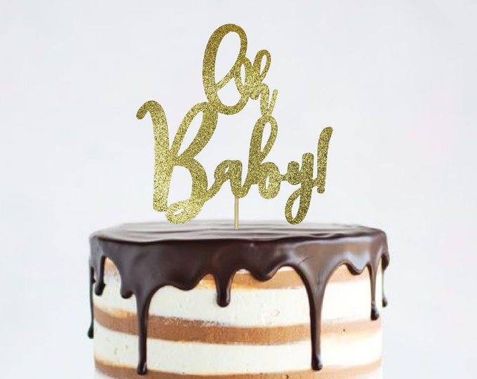 Oh Baby Cake Topper, Baby Shower Cake Topper, Baby, Boy or  Girl, Gender Reveal Cake Topper, Cake Topper, Baby Centerpiece