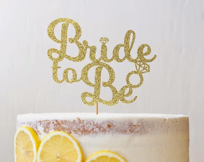 Bride To Be Cake topper, Bridal Shower Cake Topper, Bride To Be Decorations, Bridal Shower decorations, Engagement, Bride, Bachelorette.