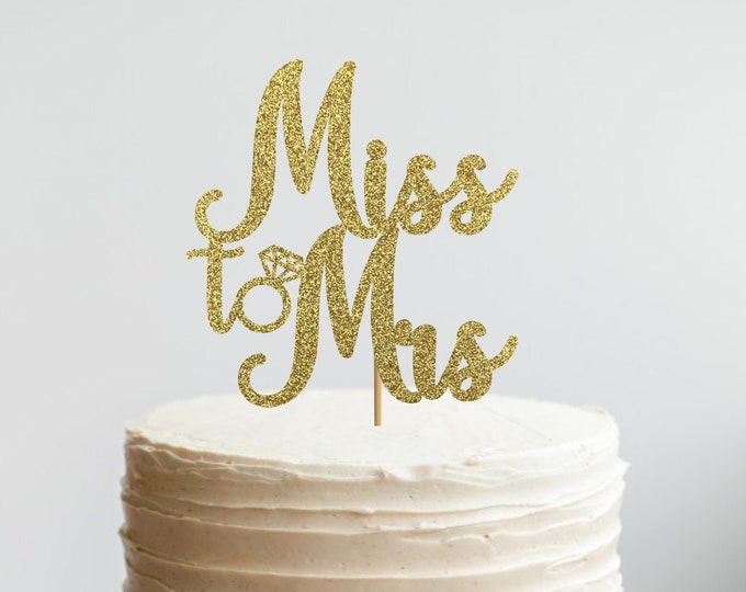 Miss to Mrs Cake Topper, Engagement Cupcake Toppers, Engagement Party Decor, Bridal Shower cake topper decoration