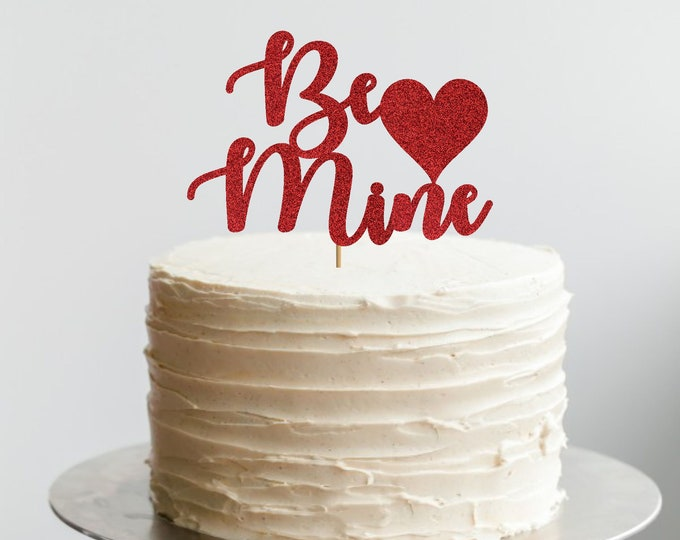 Be Mine cake topper,  Valentine's Day Theme, Valentine's Birthday Cake Topper, Little Valentine Birthday Party, Valentine's Day Birthday