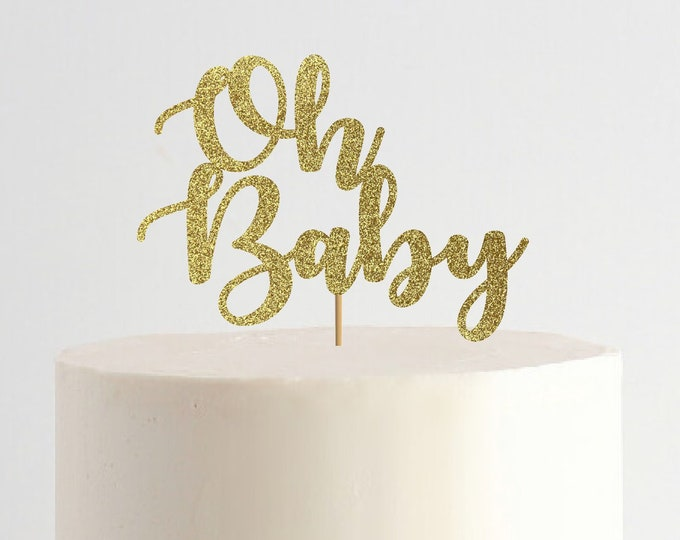Oh Baby Cake Topper, Baby Shower Cake Topper, Baby, Boy or  Girl, Gender Reveal Cake Topper, Cake Topper, Baby Centerpiece, Centerpiece