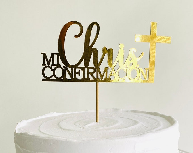 Mi Confirmacion Cake Topper, Christening Cake Topper, Confirmation Cake Topper, Custom Confirmation, Any name, Personalized name