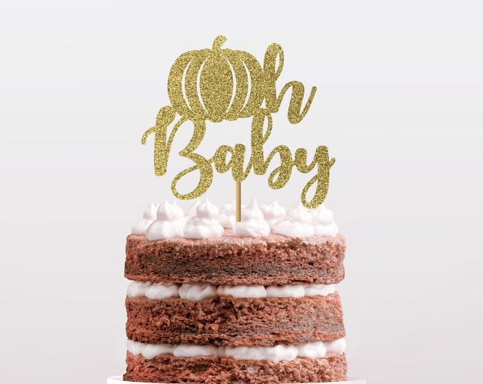 Pumpkin Oh Baby Cake Topper, Little Pumpkin Cake Topper, Fall Baby Shower, Gender Reveal Cake Topper, Little Pumpkin Baby Shower