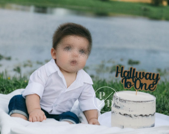 Halfway To One Cake Topper, 6 Months Sign, 6 Month Birthday Party, 1/2 Cake Topper, 6 Months Party, Half birthday