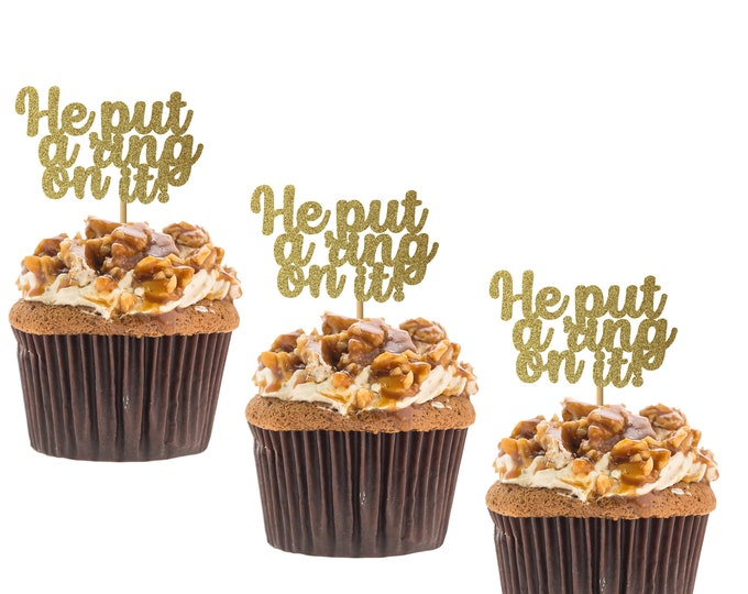 He put a ring on it! Cupcake topper, appetizer toothpick, Bride to Be, Bachelorette, Engaged, Engagement.