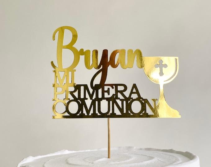 Mi Primera Comunion Cake Topper, Christening Cake Topper, Holy Communion Cake Topper, Custom First Communion, Any name, Personalized name