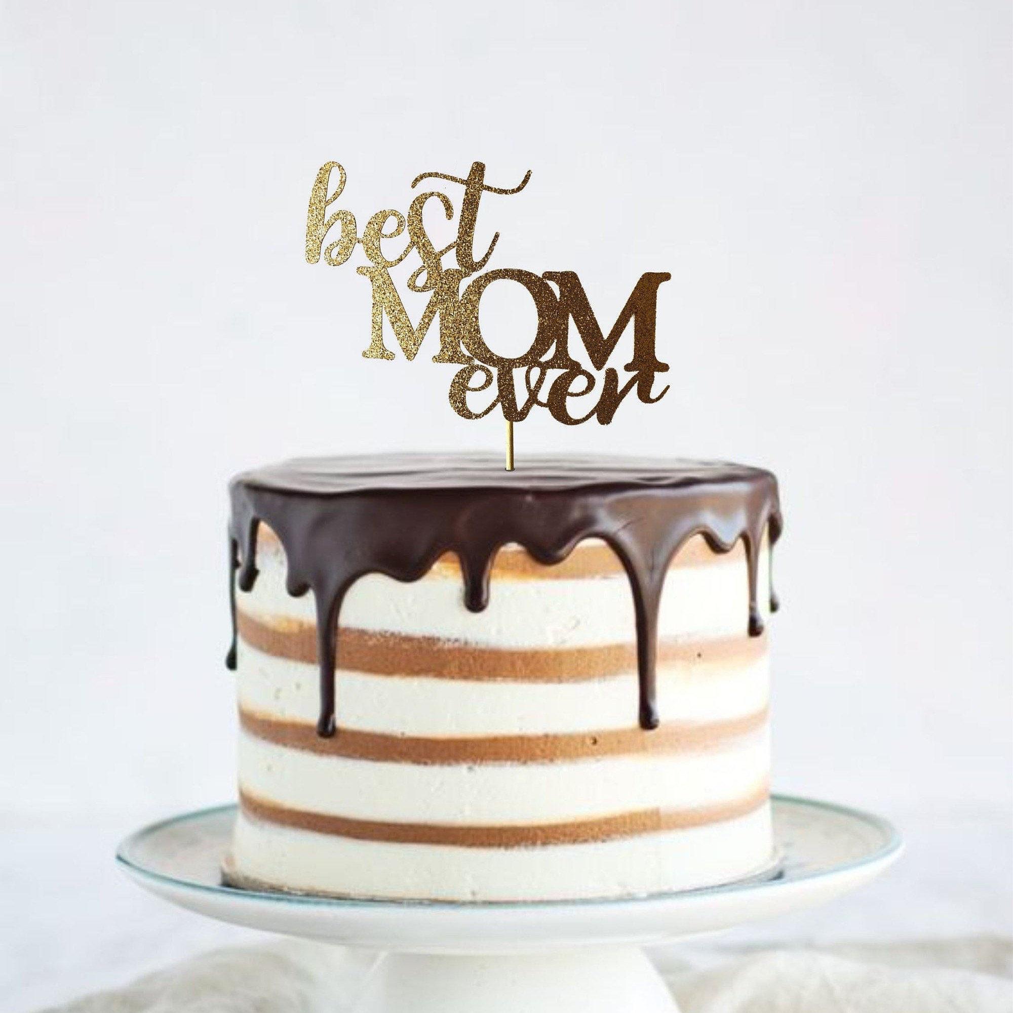 Amazing Best Mom Ever Cake Topper Happy Mothers Day Cake Topper Mothers Funny Birthday Cards Online Alyptdamsfinfo