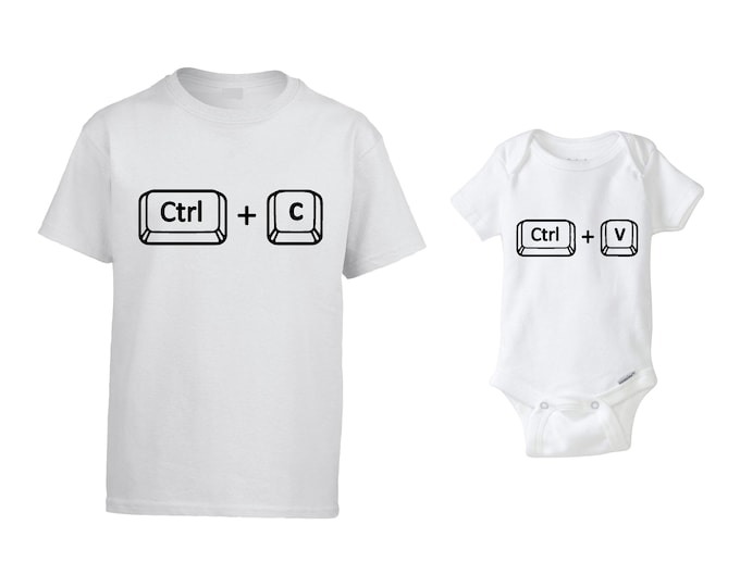 Father and Baby matching shirts, Father daughter shirts, Ctrl+C Ctrl+V matching shirts, matching father baby shirts, father baby shirts.