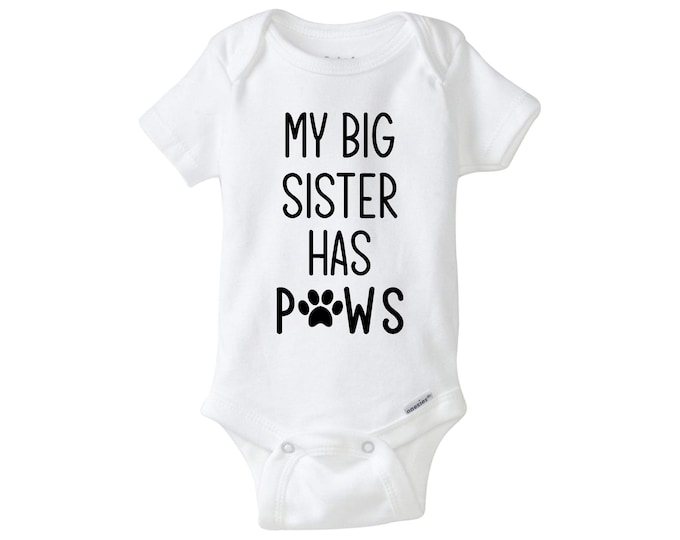 My Big Sister Has Paws Baby Bodysuit, My Big Brother Has Paws, Dog Baby Bodysuit, Baby Boy Baby Girl, Baby Announcement, Baby Shower Gift.