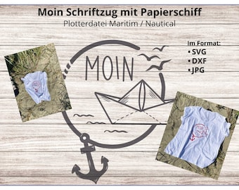 Moin lettering with paper ship, anchor and seagulls ( plotter file Maritim / Nautical )