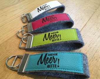 """Felt keyring with faux leather, keychain, printed, stamp, text """"More sea please"""""""